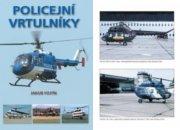 Recenzia knihy: Jakub Fojtík - Policejní vrtulníky